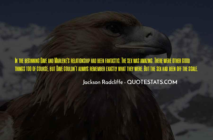 Jackson Radcliffe Quotes #347277