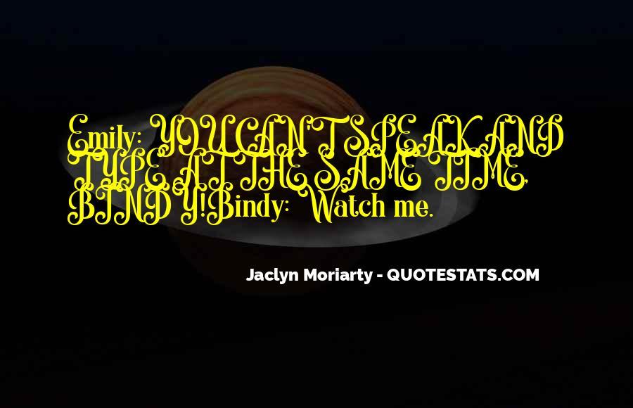 Jaclyn Moriarty Quotes #1079933