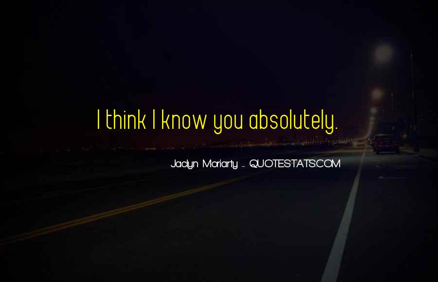 Jaclyn Moriarty Quotes #1335221