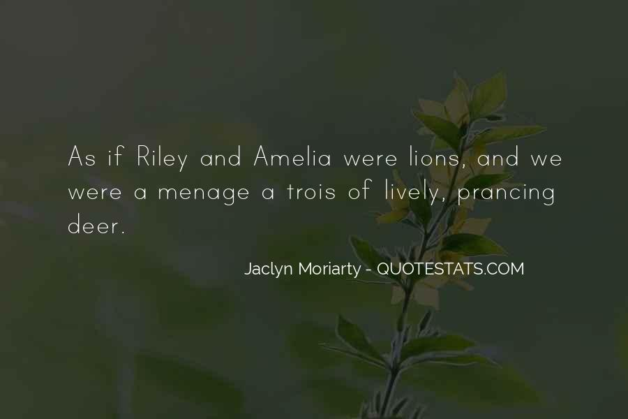 Jaclyn Moriarty Quotes #1629152