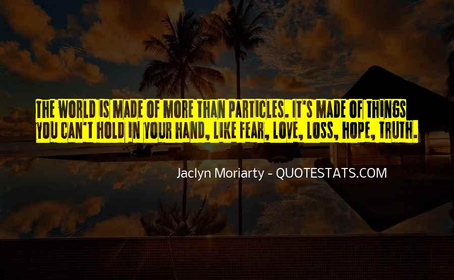 Jaclyn Moriarty Quotes #517811
