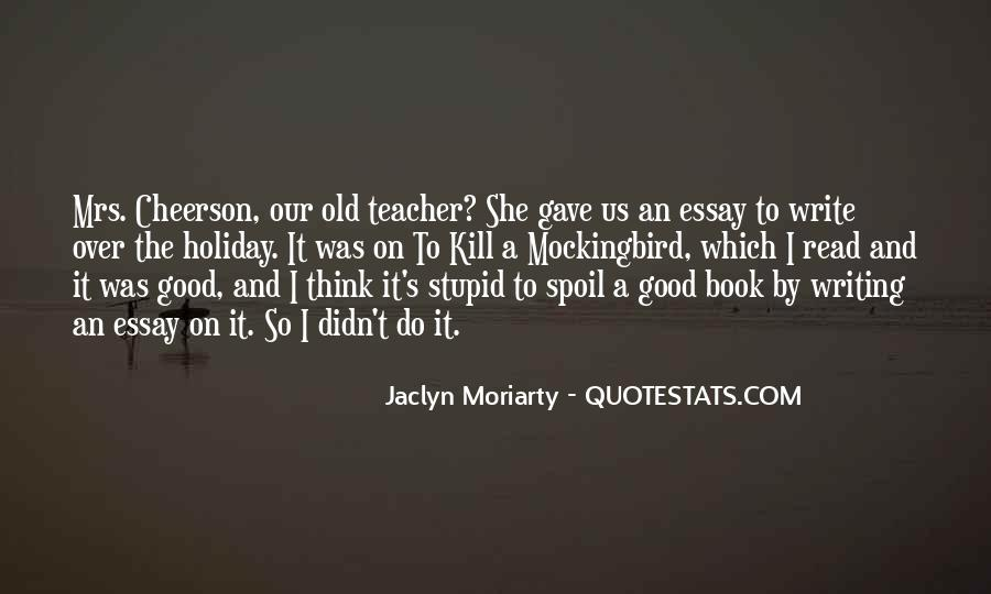 Jaclyn Moriarty Quotes #532396