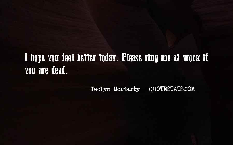 Jaclyn Moriarty Quotes #534014