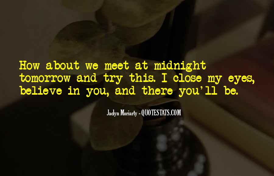 Jaclyn Moriarty Quotes #662073