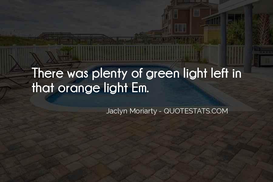Jaclyn Moriarty Quotes #688584