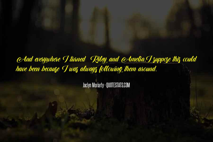Jaclyn Moriarty Quotes #870935