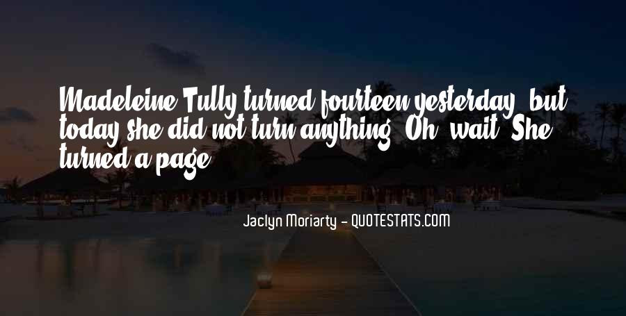 Jaclyn Moriarty Quotes #964620