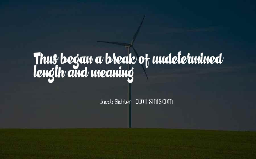 Jacob Slichter Quotes #168431
