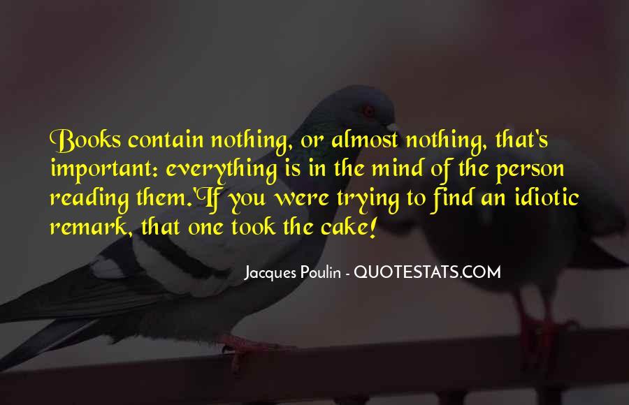 Jacques Poulin Quotes #633344