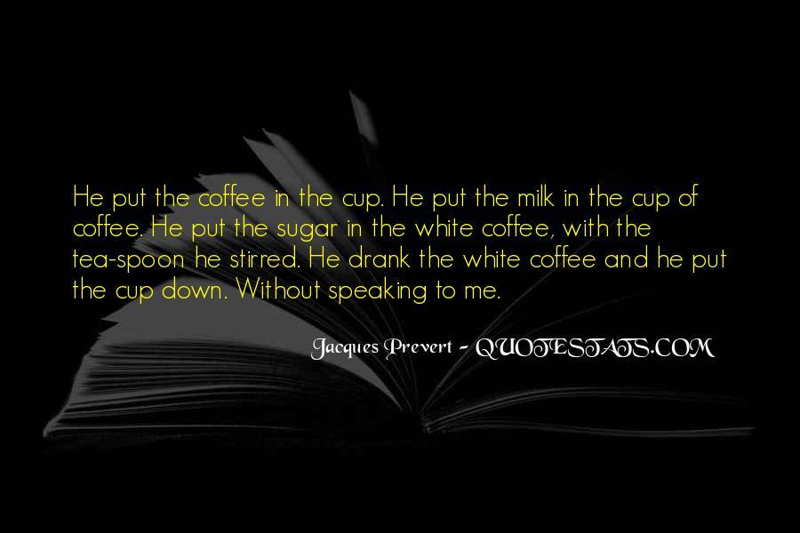Jacques Prevert Quotes #72467