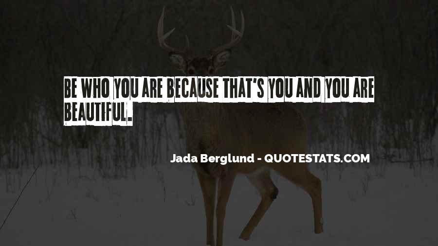 Jada Berglund Quotes #1875115