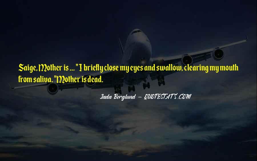 Jada Berglund Quotes #571994