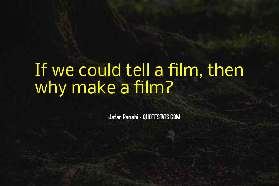 Jafar Panahi Quotes #375088
