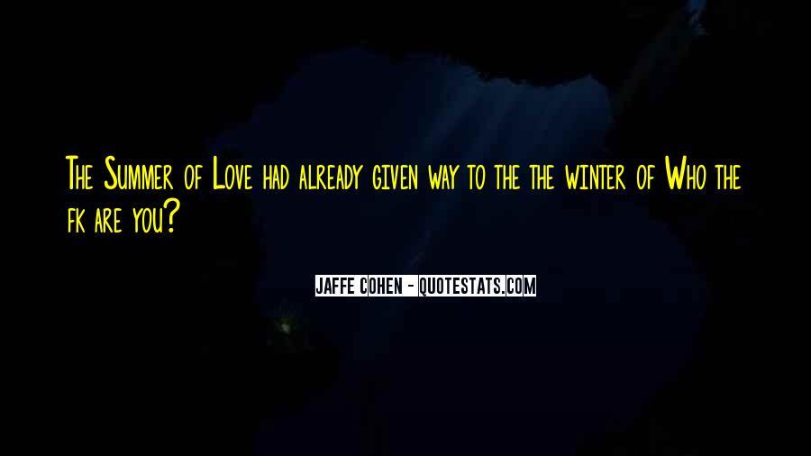 Jaffe Cohen Quotes #1374127