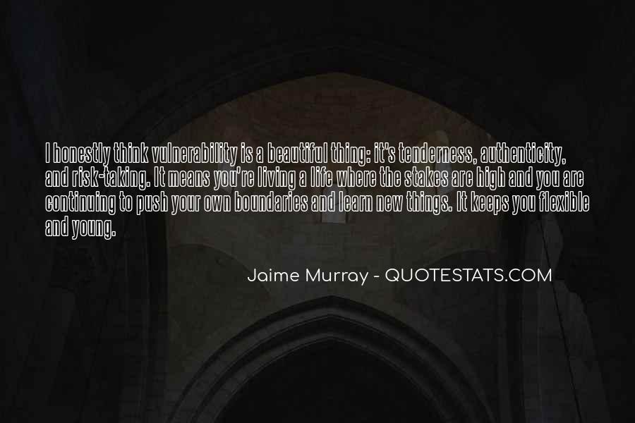 Jaime Murray Quotes #1666649