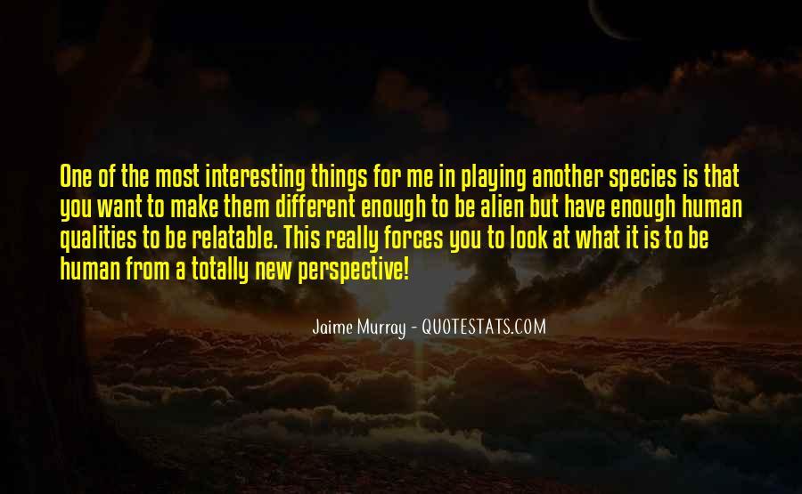 Jaime Murray Quotes #18828
