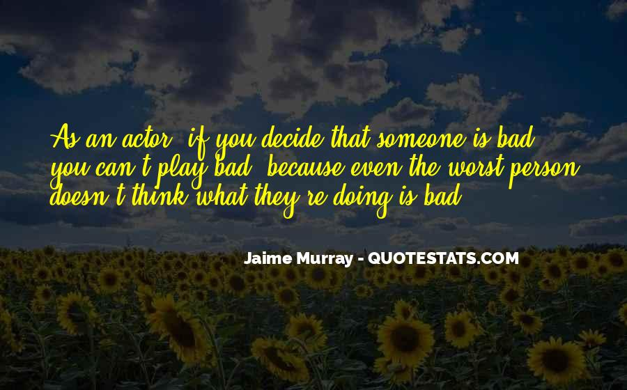 Jaime Murray Quotes #414944