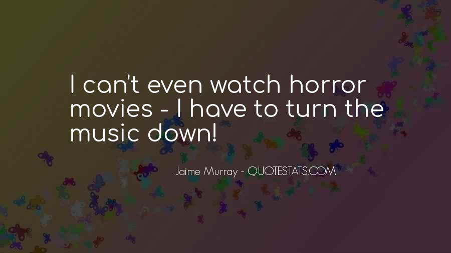 Jaime Murray Quotes #776833