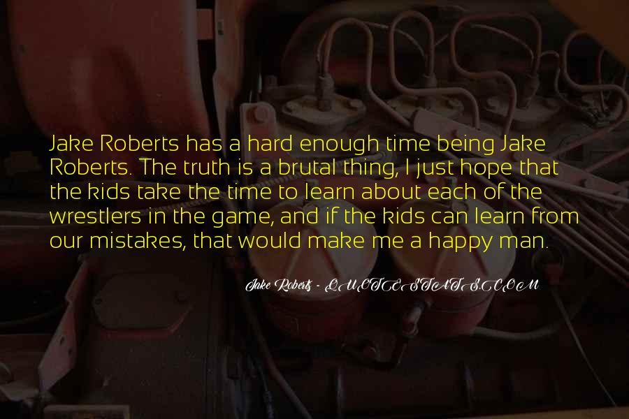 Jake Roberts Quotes #1151489