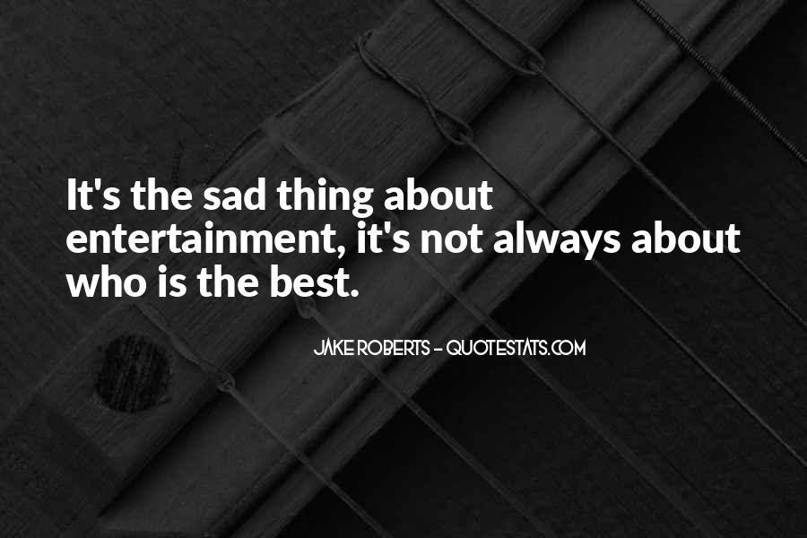 Jake Roberts Quotes #1443344