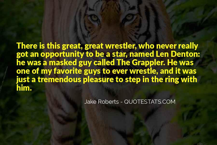 Jake Roberts Quotes #265673