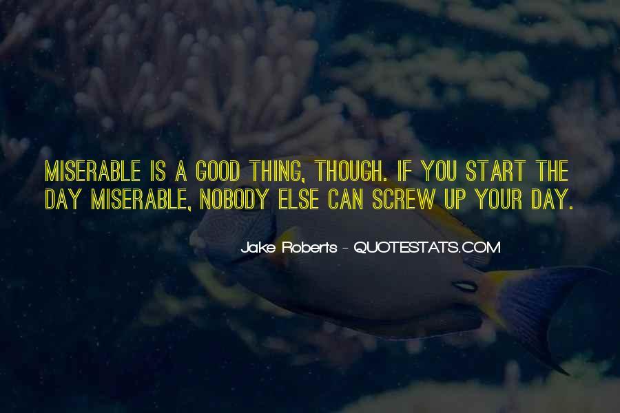 Jake Roberts Quotes #37623