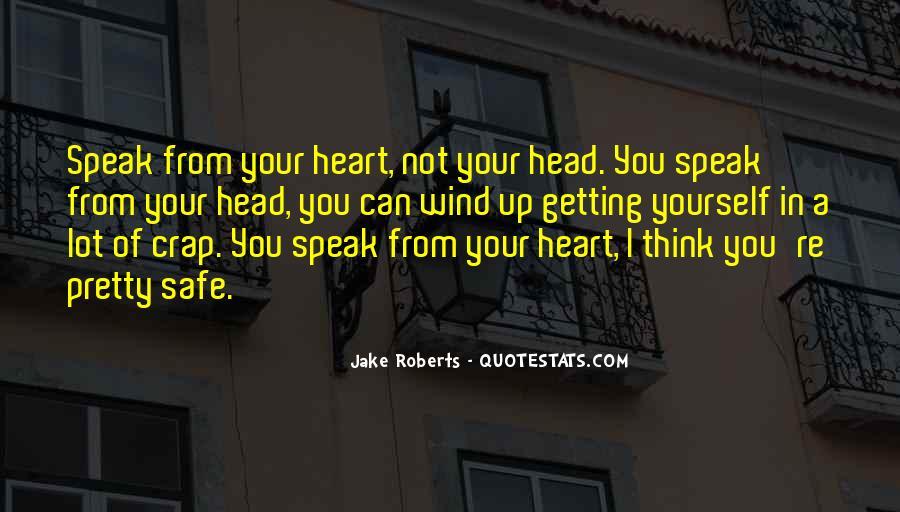 Jake Roberts Quotes #632881