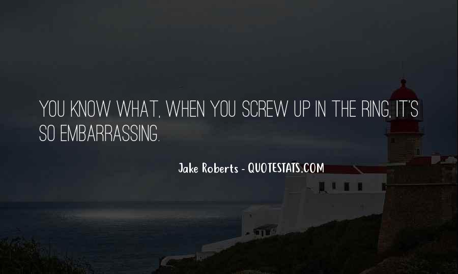Jake Roberts Quotes #98570