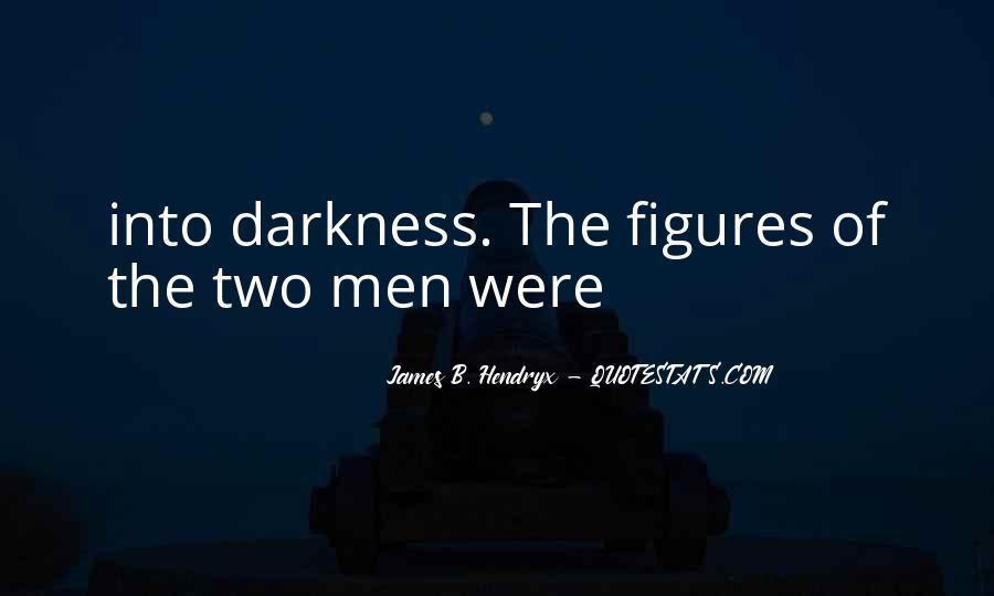 James B. Hendryx Quotes #1650009