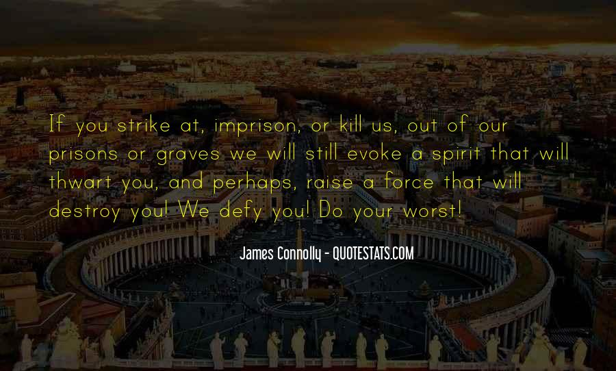 James Connolly Quotes #586204