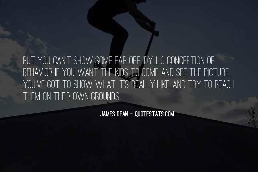 James Dean Quotes #1546915