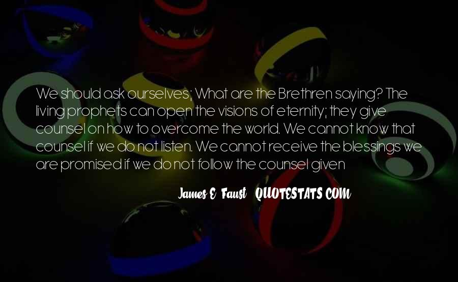 James E. Faust Quotes #1239796
