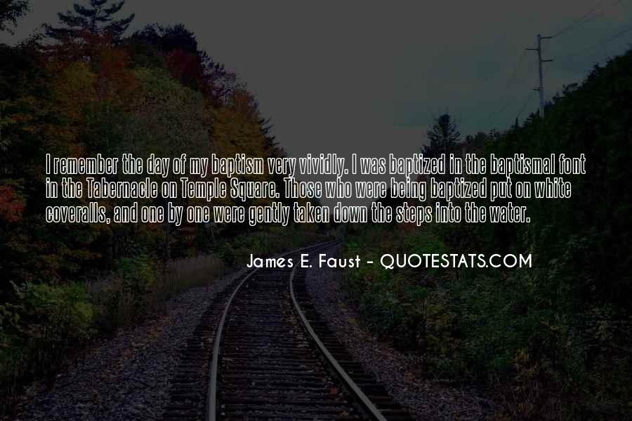 James E. Faust Quotes #1378768