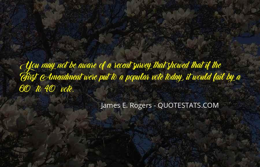 James E. Rogers Quotes #191387