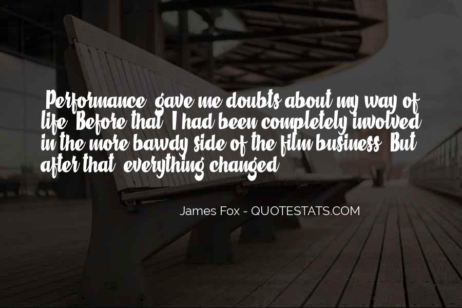 James Fox Quotes #1473755