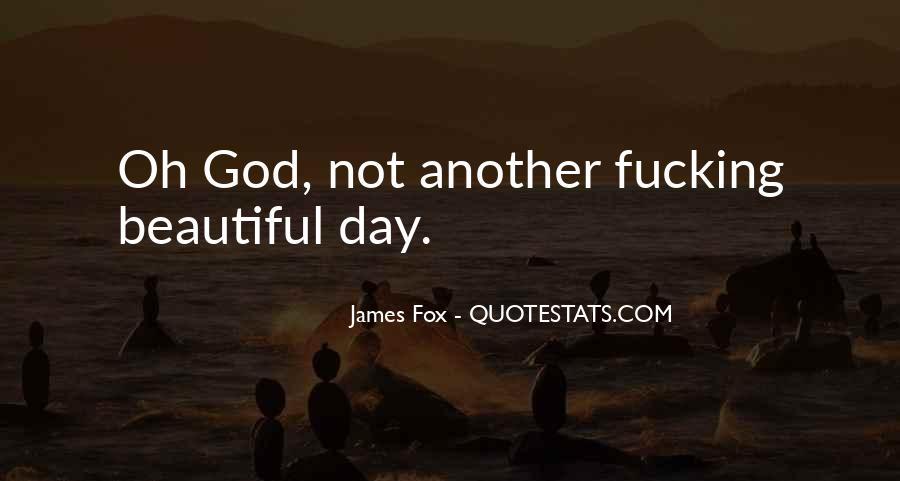 James Fox Quotes #618253