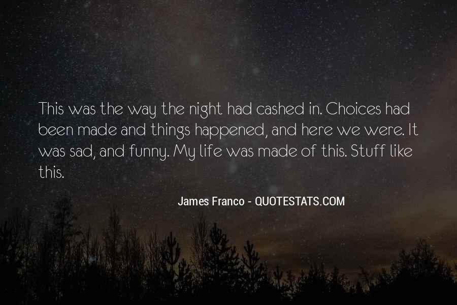 James Franco Quotes #1662394