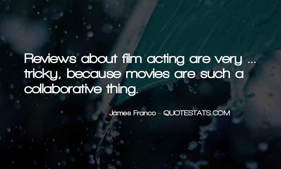 James Franco Quotes #1712414