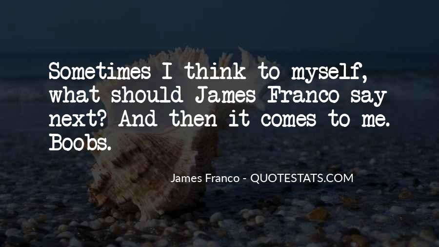 James Franco Quotes #386530