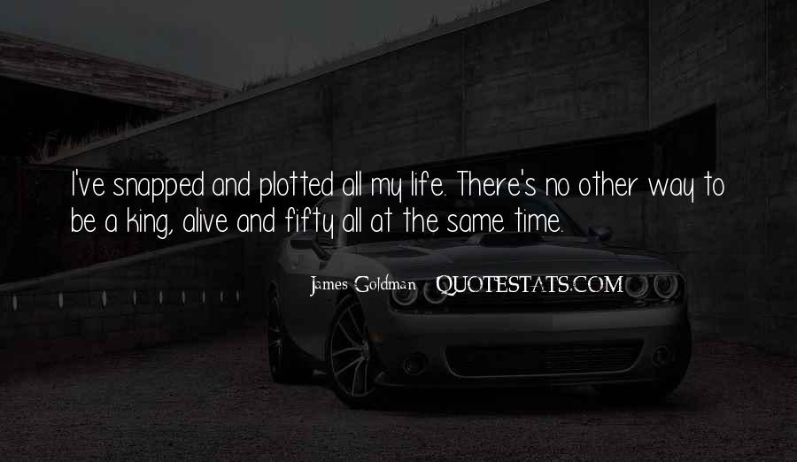 James Goldman Quotes #1202040