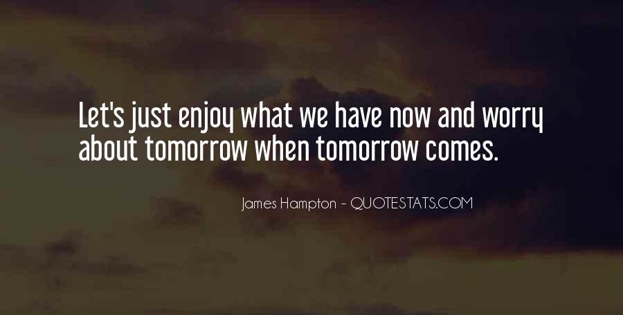 James Hampton Quotes #1396694