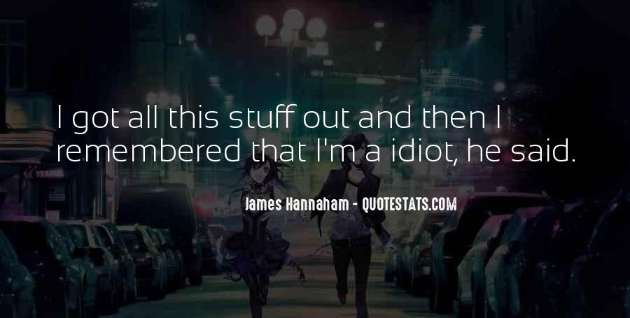 James Hannaham Quotes #540476