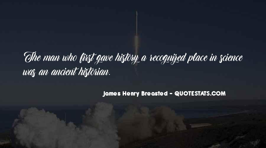 James Henry Breasted Quotes #1250604