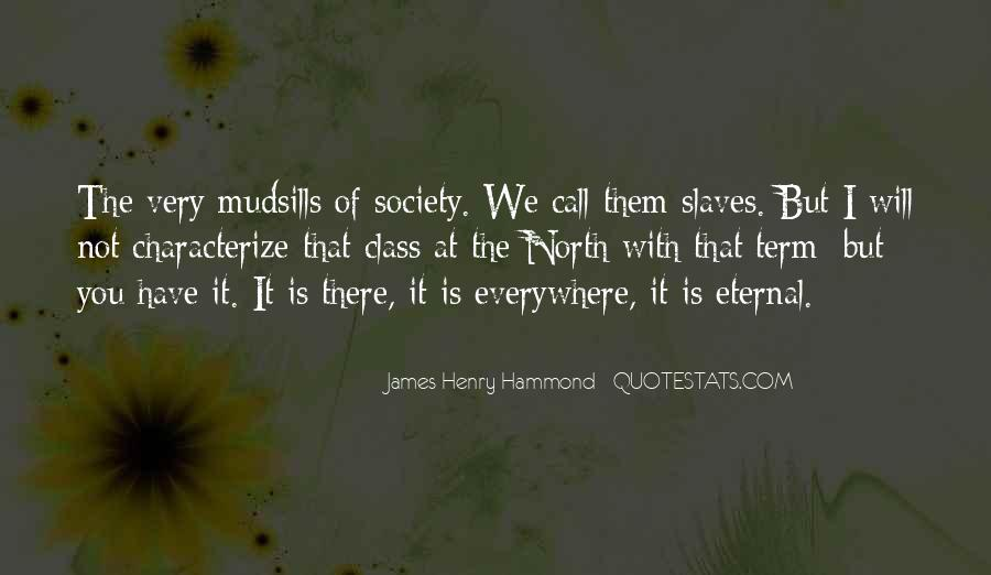 James Henry Hammond Quotes #1260809