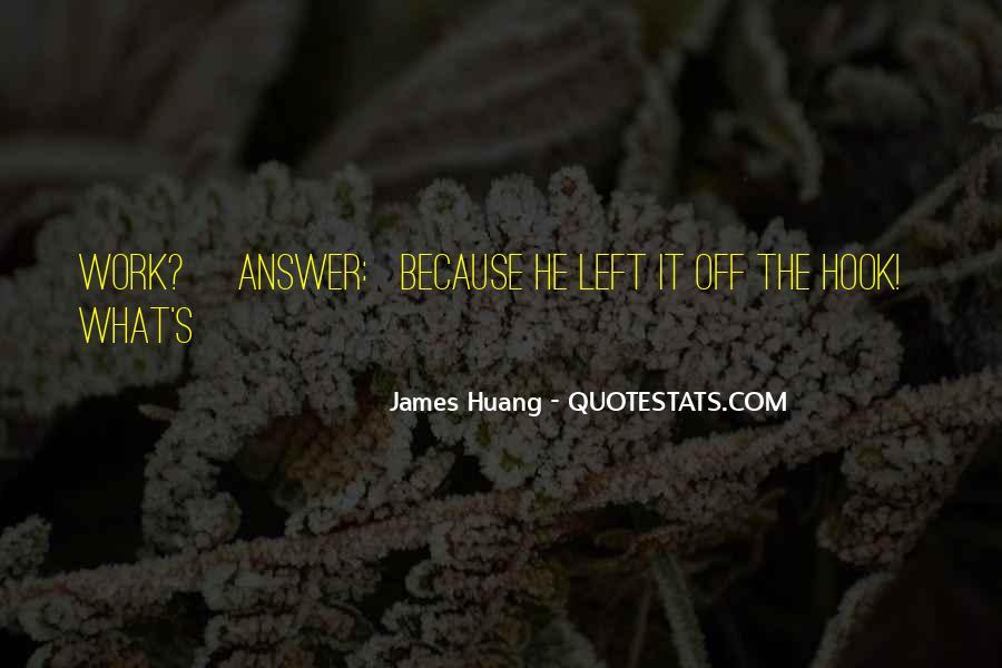 James Huang Quotes #418609