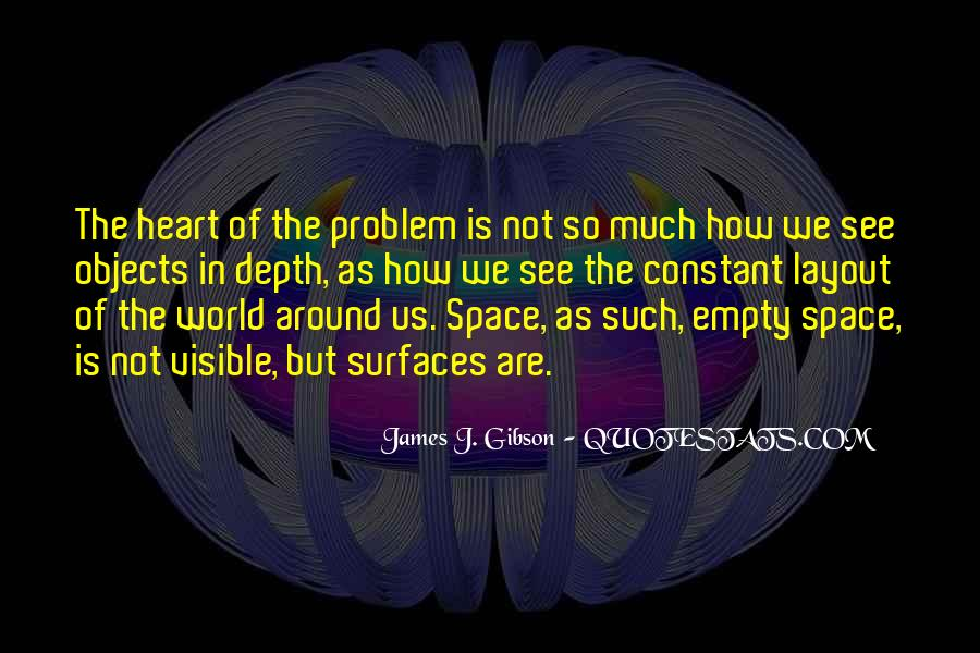 James J. Gibson Quotes #1347011
