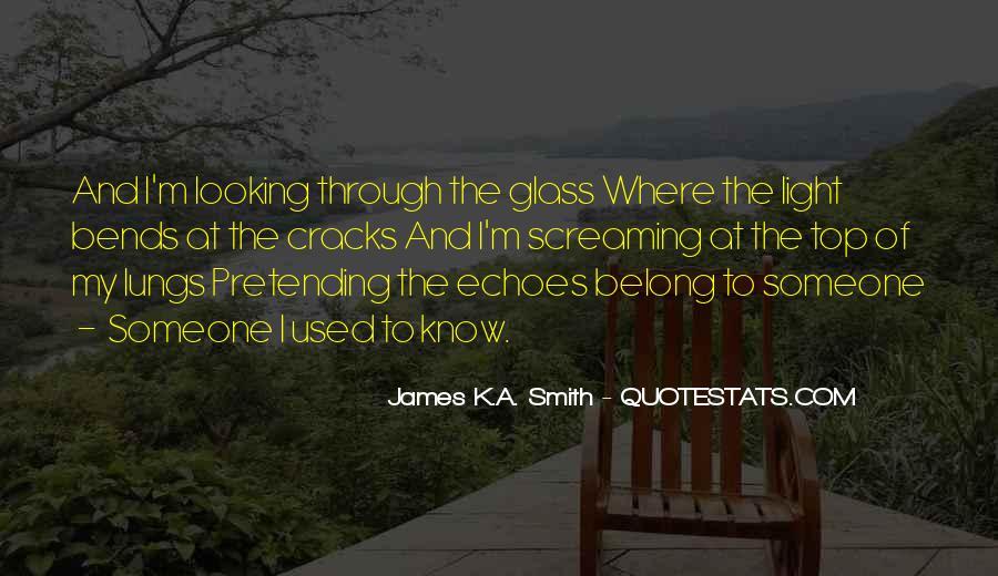 James K.A. Smith Quotes #1039623