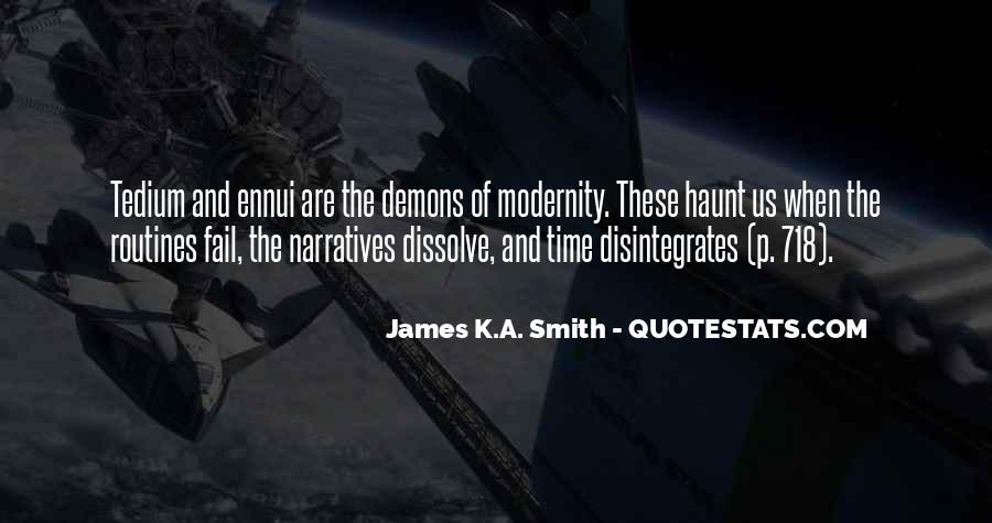 James K.A. Smith Quotes #1133980