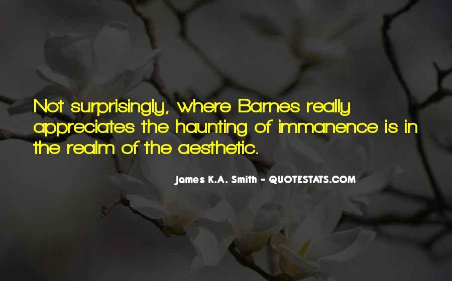 James K.A. Smith Quotes #1392841