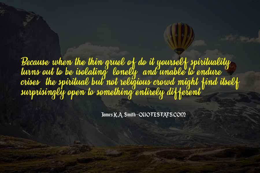 James K.A. Smith Quotes #1466205